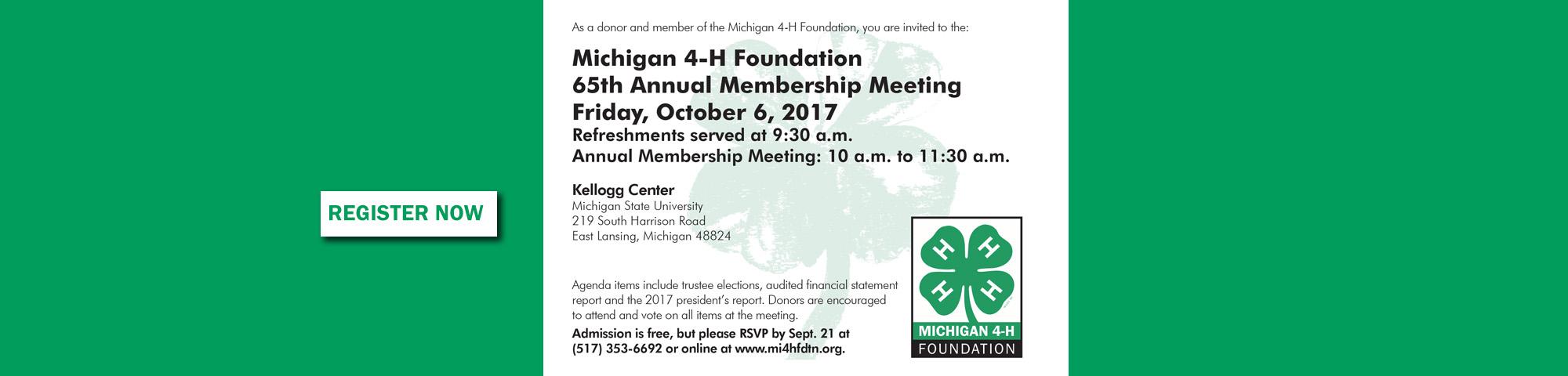 Michigan 4-H Foundation 65th Annual Membership Meeting. October 6, 2017