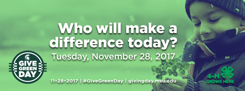 Who will make a difference today? #GiveGreenDay Tuesday, November 28, 2017 givingday.msu.edu