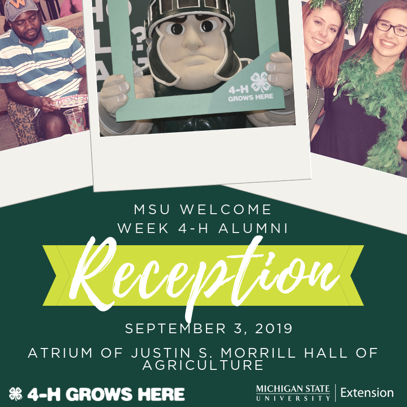 MSU Welcome Week 4-H Alumni Reception - Sept. 3, 2019