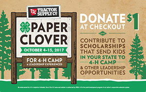 TSC Paper Clover - October 4-15, 2017 - Donate $1 at checkout to contribute to scholarships that send kids to 4-H camp and other leadership opportunities